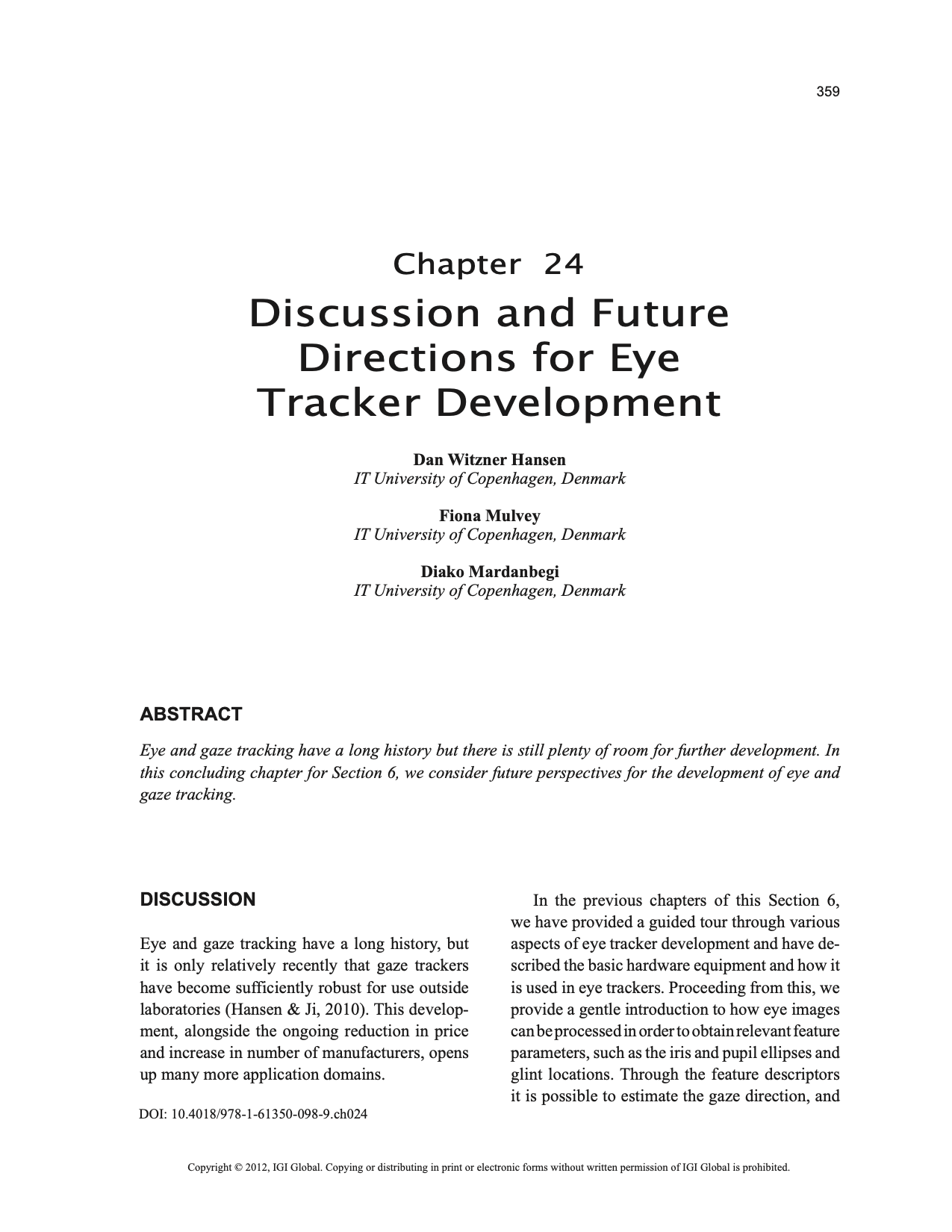 Discussion And Future Directions For Eye Tracker Development Gaze Interaction Applications Of Tracking 2012 Abstract